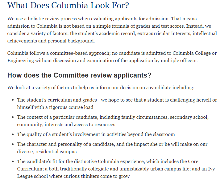 On the Columbia undergraduate admissions website, students can see the criteria the university has for its