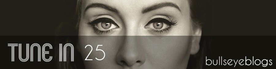 Tune In: Adele's 25