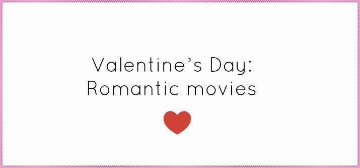 Valentine's Day: Romantic movies